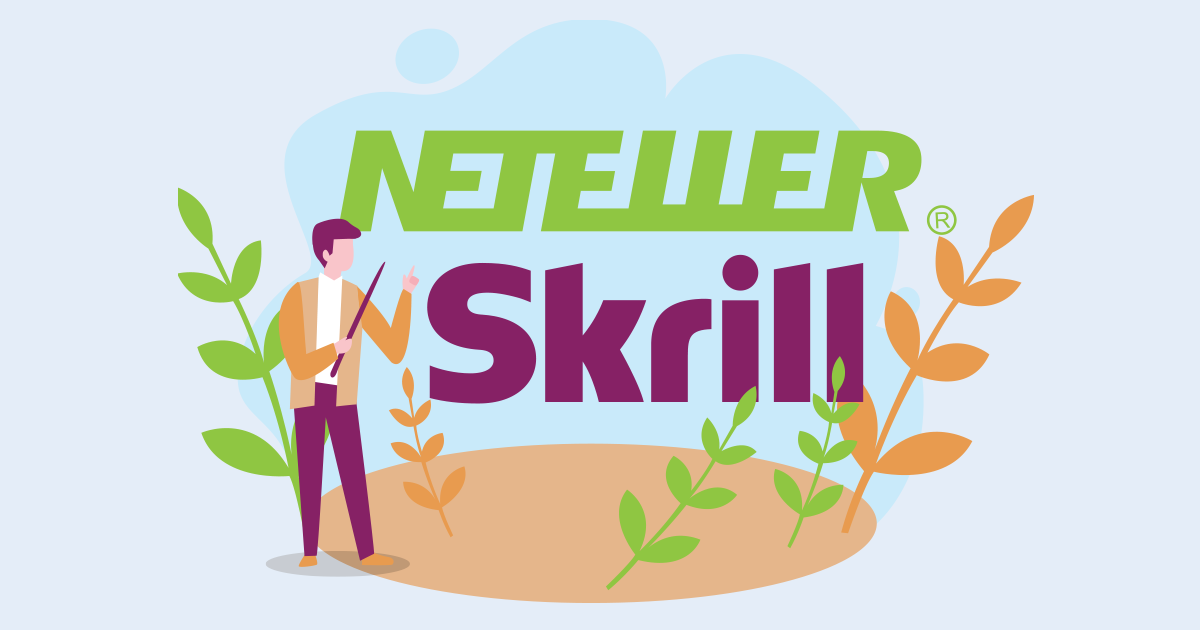 Get to know our new payment methods – Skrill and Neteller!