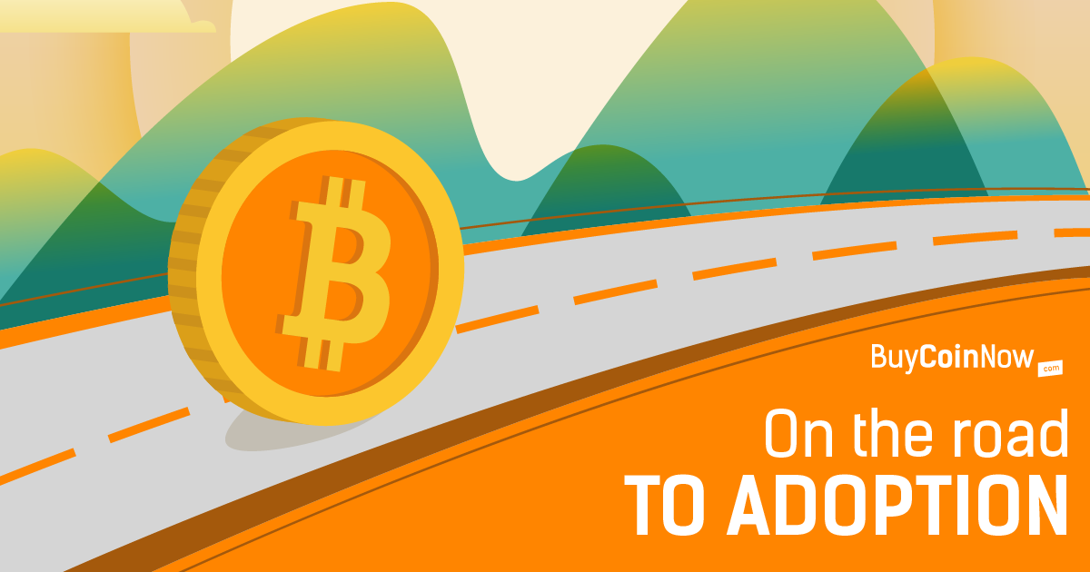 Bitcoin - On the road to adoption